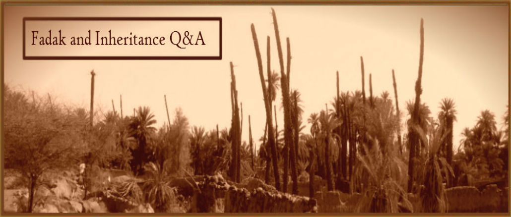 Fadak and Inheritance Q&A